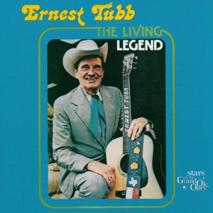 The Living Legend by Ernest Tubb