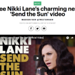 Nikkie Lane's 'Send The Sun' Video Influenced by Pete Drake's 'Forever'